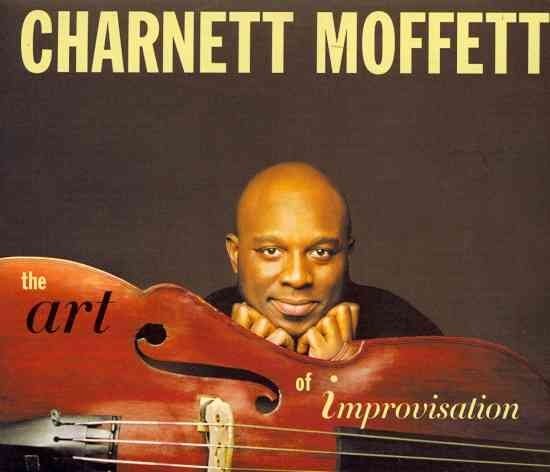 ART OF IMPROVISATION BY MOFFETT,CHARNETT (CD) - 