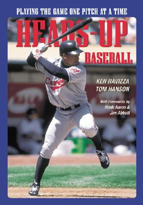 Heads-Up Baseball By Ravizza, Ken/ Hanson, Tom